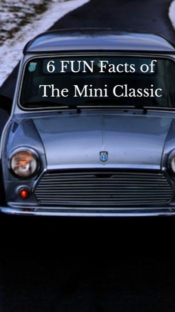 6 FUN Facts of The Mini Classic